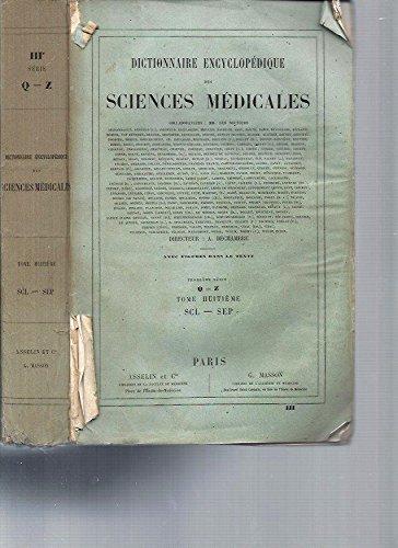 Dictionnaire Encyclopédique des Sciences Médicales (avec figures dans le texte) -3ème série / Tome 8 [SCL-SEP] par A. Dechambre