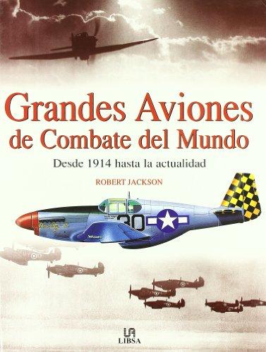 Grandes aviones de combate del mundo epub