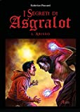 Scarica Libro L Abisso I segreti di Asgralot 2 (PDF,EPUB,MOBI) Online Italiano Gratis