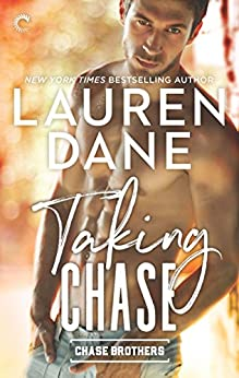 Taking Chase (Chase Brothers Book 2) by [Dane, Lauren]