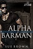 Alpha Barman (J.T's Bar Book 1) (English Edition)