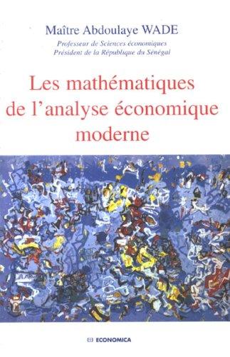 Les mathématiques de l'analyse économique moderne