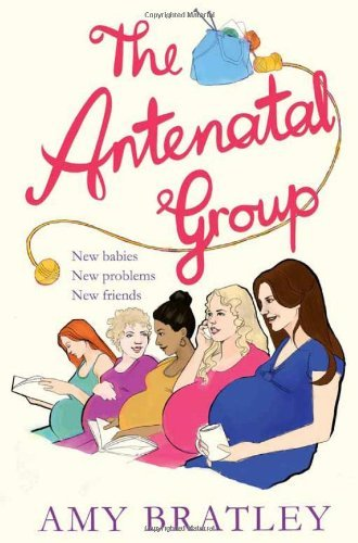 Portada del libro The Antenatal Group by Amy Bratley (11-Apr-2013) Paperback