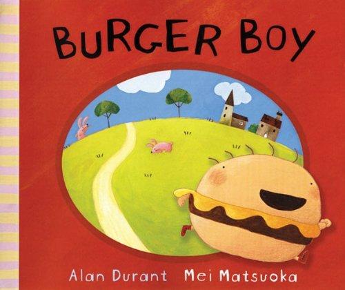 Portada del libro Burger Boy by Alan Durant (2006-07-04)