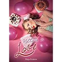 Mathilda in Love (Mathilda-Reihe 1)