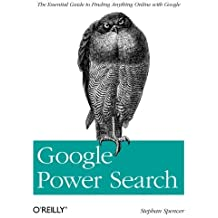 Google Power Search by Stephan Spencer (2011-08-05)
