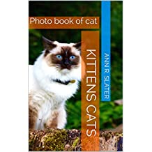 Photo book of cat: Very Cutest Cat Cutest Kittens Cats  (English Edition)