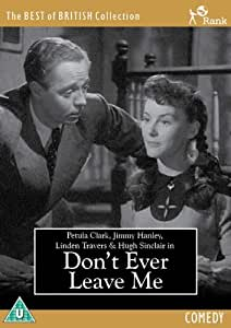 Don't Ever Leave Me [DVD]