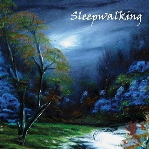 Sleep Walking by Blue Eyed
