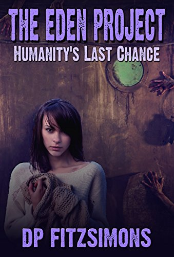 the-eden-project-humanitys-last-chance-english-edition