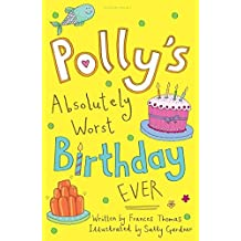 Polly's Absolutely Worst Birthday Ever