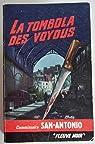 La tombola des voyous. Editions Fleuve Noir. N° 129. 1965. Broché. 219 pages. par Dard