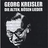 Die alten, bösen Lieder von Georg Kreisler