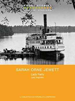 Lady Ferry - Lady Traghetto di [Jewett, Sarah Orne]