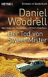 Der Tod von Sweet Mister: Roman