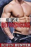 Befriedigung: Hot Cops #2 (German Edition)