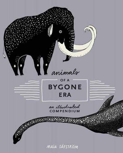 animals-of-a-bygone-era-an-illustrated-compendium