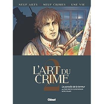 L'Art du Crime - Tome 02: Le Paradis de la terreur