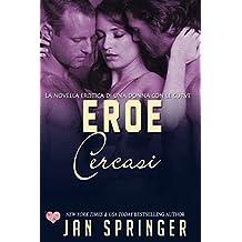 Eroe cercasi (Italian Edition)