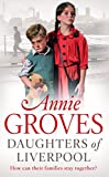 Daughters of Liverpool (Campion Family Book 2) by Annie Groves