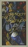 »Die Nacht hat uns verschluckt«: Poesie und Prosa jüdischer Migrant*innen im Berlin der 1920er und 30er Jahre - Eine Anthologie (Charlottengrad und Scheunenviertel, Band 6)