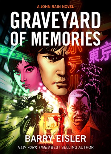Graveyard of Memories [Kindle in Motion] (A John Rain Novel Book 8) (English Edition)