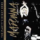 Party's Right Here: FM Radio Broadcast - Blond Ambition Tour, Dallas, Texas, 1990 [VINYL]