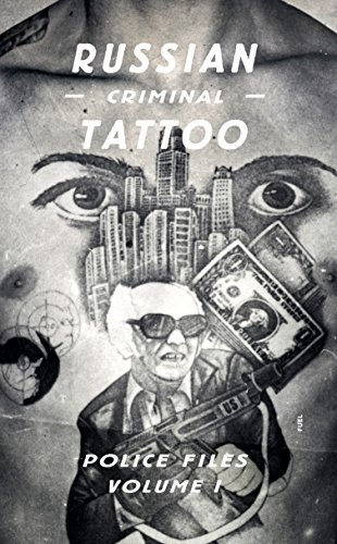 Russian Criminal Tattoo Police Files: Volume I by Arkady Bronnikov (2016-03-22)