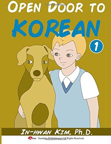 Open Door to Korean Book 1: Leang Korean through Musical Dialogues: Volume 1 (Open Door to Korean Textbook)