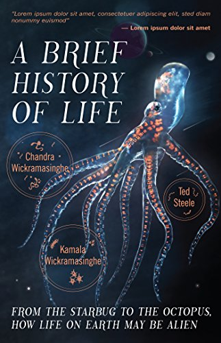A Brief History of Life: From the Starbug to the Octopus, How Life on Earth May Be Alien
