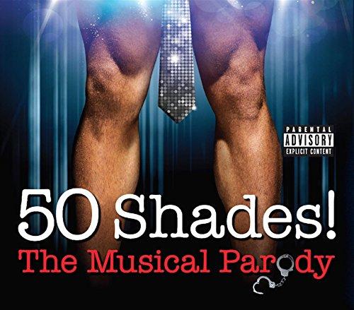 50 Shades! - Reprise [Explicit]