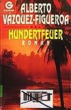 Hundertfeuer - Alberto Vázquez-Figueroa, Alberto Vazquez- Figueroa