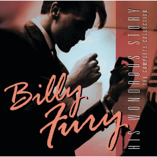Billy Fury - His Wondrous Story - The Complete Collection
