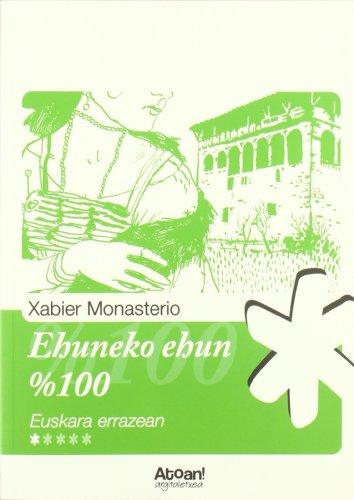Ehuneko ehun (Euskara errazean) por Xabier Monasterio