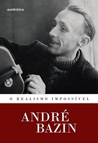 O realismo impossível (Portuguese Edition)