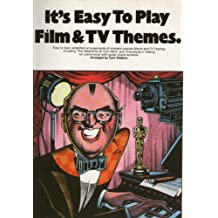 It's Easy to Play Film & T.V.Themes.