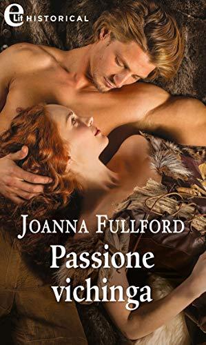 Passione vichinga (eLit) (Victorious Vikings Vol. 1) di [Fulford, Joanna]