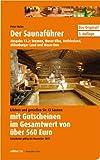Saunaführer Region 13.2: Bremen, Weser-Elbe, Ostfriesland, Oldenburger Land, Weser-Ems