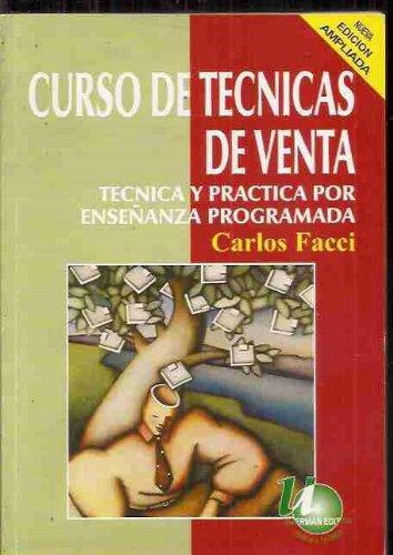 CURSO DE TECNICAS DE VENTA. TECNICA Y PRACTICA POR ENSEÑANZA PROGRAMADA