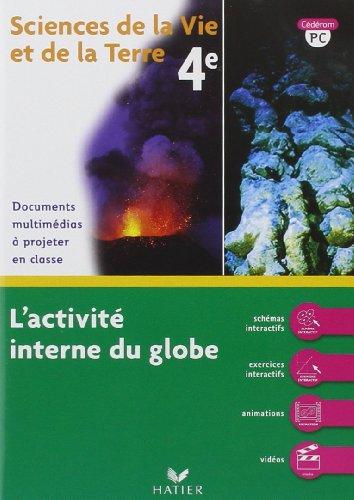 Svt 4e l'activité interne du globe - CD-ROM PC par M Dupuis