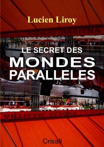 Le Secret des Mondes Parallèles