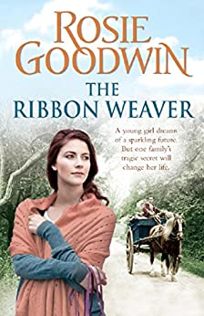 The Ribbon Weaver by [Goodwin, Rosie]