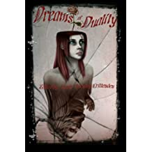 Dreams of Duality: Volume 1