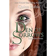 Den of Sorrows, Book 9 (The Grey Wolves Series)