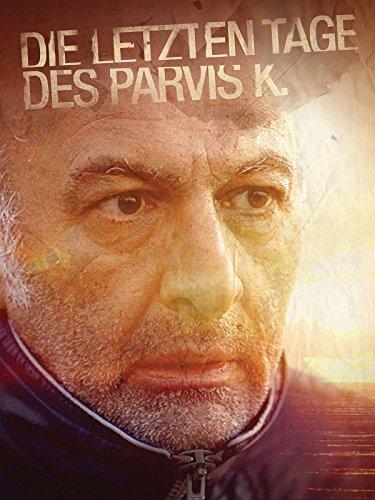 Die letzten Tage des Parvis K.