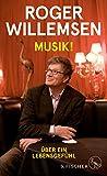 Musik!: Über ein Lebensgefühl