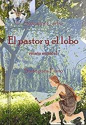 El pastor y el lobo: relato musical (Spanish Edition)
