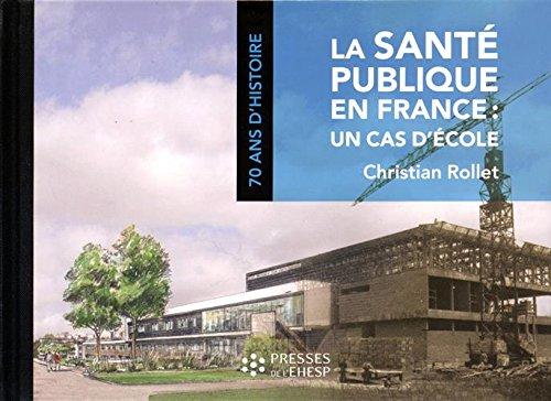 La santé publique en France : un cas d'école
