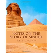 Notes on the story of Sinuhe by Alan H. Gardiner (2014-04-25)