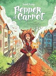 Pepper et Carott, tome 3 : L'Effet papillon par David Revoy